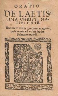 Oratio De Laetissima Christi Nativitate [...] / [Sigismundi Dominaczky a Pisnicz Pragensis].