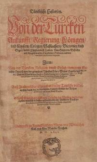 Türckische Historien. Von der Tuercken Ankunfft, Regierung [...]