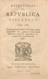 Petri Cvnæi De Repvblica Hebræorvm Libri III [...].