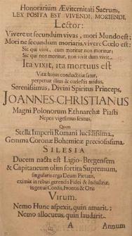[Epitafium na śmierć księcia brzeskiego Jana Chrystiana] : [Inc.:] Honorarium Æviternitati Sacrum [...] / [Monumentum Hoc Chartaceum [...] posuit [...] Johannes Muccius a Muckendorf [...]]