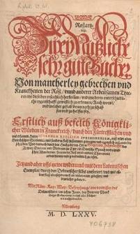 Roßartzney : zwey nützliche sehr gute Bücher von mancherley Gebrechen und Kranckheiten der Roß unnd anderer arbeitsamen Thieren [...] / erstlich [...] durch [...] Iohannem Ruellium [...] auß vilen alten griechischen Scribenten [...] zusammen getragen und [...] in Latein beschrieben und darnach durch [...] Gregorium Zechendorffer [...] in deutsche Sprach verdolmetschet [...] Jetzund aber [...] ubersehen [...] gebessert und deutlicher geben [...]