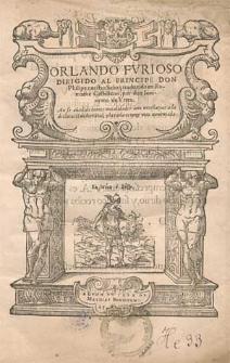 Orlando furioso, dirigido al principe don Philipe [...] / traduzido en romance castellano, por Don Ieronimo de Urrea [...]