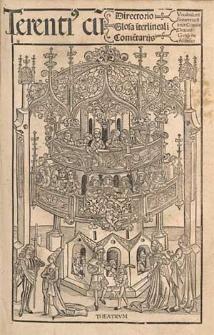 Comoediae, cum directorio vocabulorum, glossa interlineari et commentis Aelii Donati, Guidonis Iuvenalis et Iodoci Badii Ascensii. Vita Terentii.