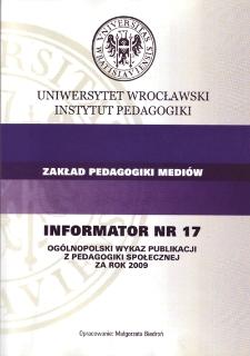 Ogólnopolski Wykaz Publikacji z Pedagogiki Społecznej za rok 2009 : informator nr 17