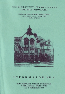 Ogólnopolski Wykaz Publikacji z Pedagogiki Społecznej za I półrocze 1997 r. : informator nr 4