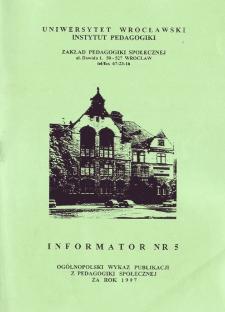 Ogólnopolski Wykaz Publikacji z Pedagogiki Społecznej za rok 1997 : informator nr 5