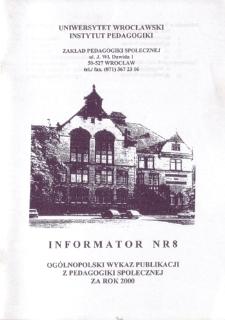 Ogólnopolski Wykaz Publikacji z Pedagogiki Społecznej za rok 2000 : informator nr 8