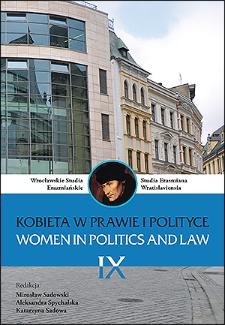 Wrocławskie Studia Erazmiańskie = Studia Erasmiana Wratislaviensia. 2015, 9. Kobieta w prawie i polityce