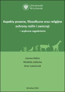 Aspekty prawne, filozoficzne oraz religijne ochrony roślin i zwierząt – wybrane zagadnienia