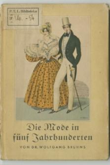 Die Mode in fűnf Jahrhundert