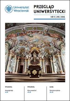 Przegląd Uniwersytecki (Wrocław) R.22 Nr 5 (215) 2016