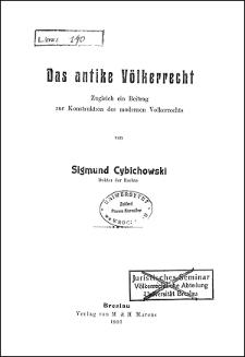 Das antike Völkerrecht : zugleich ein Beitrag zur Konstruktion des modernen Völkerrechts
