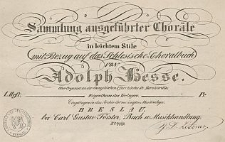 Sammlung ausgeführter Choräle in leichtem Stile mit Bezug auf das Schlesische-Choralbuch. H. 1