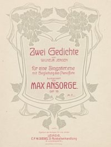 Zwei Gedichte von Wilhelm Jensen : für eine Singstimme mit Begleitung des Pianoforte : Op. 19
