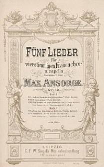 Fünf Lieder : für vierstimmigen Frauenchor a capella : Op. 18 : H. 2