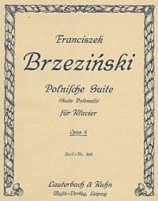 Polnische Suite (Suite Polonaise) für Klavier Op. 4