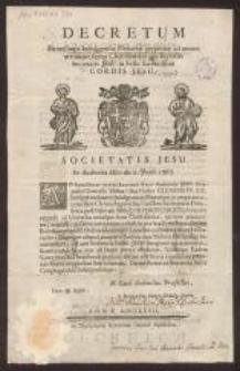 [List pasterski papieża Benedykta XIV z 1746 r. w sprawie odpustu] ; Decretum Extensionis Indulgentiae Plenariae perpetuae ad omnes utriusque sexus Christifideles pro Ecclesiis Societatis Jesu in Festo Sacratissimi Cordis Jesu.