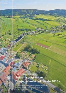 Świat na pograniczu. Dzieje Lubawki i okolic do 1810 r.