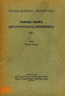 Pomniki prawa Rzeczypospolitej Krakowskiej : 1815-1818. T. 1, (Akta zasadnicze, protokóły komisji organizacyjnej)