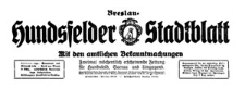 Hundsfelder Stadtblatt. Mit den amtlichen Bekanntmachungen 1929-11-16 Jg. 25 Nr 92
