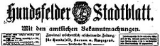 Hundsfelder Stadtblatt. Mit den amtlichen Bekanntmachungen 1921-02-13 Jg. 17 Nr 13