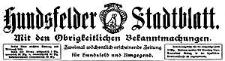 Hundsfelder Stadtblatt. Mit den Obrigkeitlichen Bekanntmachungen 1911-08-13 Jg. 7 Nr 65