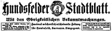 Hundsfelder Stadtblatt. Mit den Obrigkeitlichen Bekanntmachungen 1916-01-16 Jg. 12 Nr 5