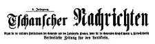 Tschanscher Nachrichten 1908-01-05 Jg. 4 Nr 2
