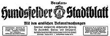 Hundsfelder Stadtblatt. Mit den amtlichen Bekanntmachungen. Sonderausgabe 1938-09-12 Jg. 34