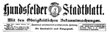 Hundsfelder Stadtblatt. Mit den amtlichen Bekanntmachungen 1923-11-17 Jg. 19 Nr 92