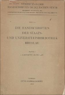 Die Handschriften der Staats- und Universitaetsbibliothek Breslau (I F 1-154)