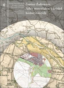 Gmina Żukowice. Atlas materiałów i źródeł historycznych