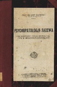 Psychopatologja sądowa : na podstawie ustaw obowiązujących w Rzeczypospolitej Polskiej