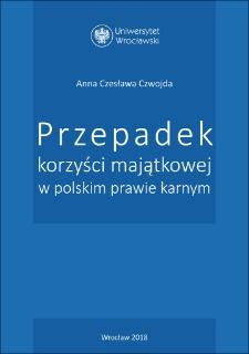 Przepadek korzyści majątkowej w polskim prawie karnym