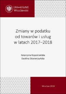 Zmiany wpodatku od towarów iusług wlatach 2017–2018