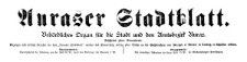 Auraser Stadtblatt. Behördliches Organ für die Stadt und den Amtsbezirk Auras. 1916-05-13 [Jg. 11] Nr 20