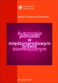 Autonomia jednostki w międzynarodowym prawie biomedycznym
