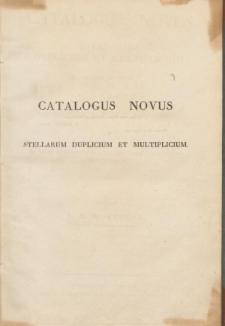 Catalogus Novus Stellarum Duplicium et Multiplicium maxima et parte in specula Universitatis Caesareae Dorpatensis