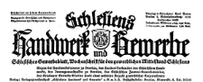 Schlesiens Handwerk und Gewerbe. Schlesisches Gewerbeblatt, Wochenschrift für den gewerblichen Mittelstand Schlesiens 1930-11-22 Jg. 11 Nr 47