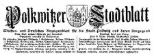 Polkwitzer Stadtblatt. Wochen und Amtliches Anzeigenblatt für die Stadt Polkwitz und deren Umgegend 1925-01-14 Jg. 43 Nr 4