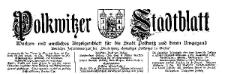 Polkwitzer Stadtblatt. Wochen und Amtliches Anzeigenblatt für die Stadt Polkwitz und deren Umgegend 1927-10-29 Jg. 45 Nr 86