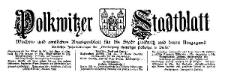 Polkwitzer Stadtblatt. Wochen und Amtliches Anzeigenblatt für die Stadt Polkwitz und deren Umgegend 1928-10-31 Jg. 46 Nr 87