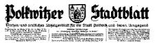 Polkwitzer Stadtblatt. Wochen und Amtliches Anzeigenblatt für die Stadt Polkwitz und deren Umgegend 1930-10-25 Jg. 48 Nr 85