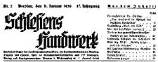 Schlesiens Handwerk. Amtliches Organ des Landeshandwerksmeisters, der Handwerkskammern Breslau, Liegnitz, und Oppeln 1938-01-08 Jg. 19 Nr 2