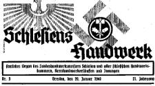 Schlesiens Handwerk. Amtliches Organ des Landeshandwerksmeisters Schlesien und aller Schlesischen Handwerkskammern, Kreishandwerkerschaften und Innungen 1940-02-03 Jg. 21 Nr 5