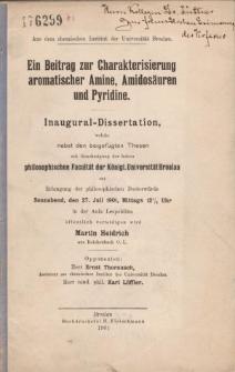 Ein Beitrag zur Charakterisierung aromatischer Amine, Amidosäuren und Pyridine.