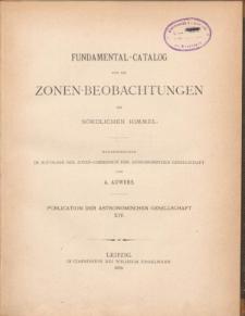 Fundamental-Catalog für die Zonen-Beobachtungen am Nördlichen Himmel