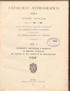 Catalogo Astrografico 1900.0 sezione Vaticana Decl. da +55° a +65°. Vol. I. Coordinate rettilinee e diametri di immagini stellari su lastre il cui centro