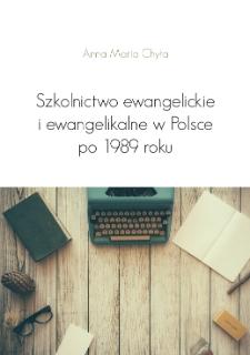 Szkolnictwo ewangelickie i ewangelikalne w Polsce po 1989 roku