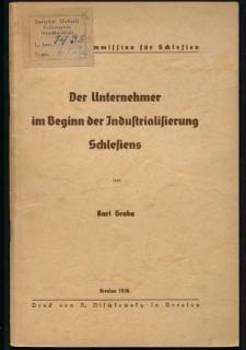 Der Unternehmer im Beginn der Industrialisierung Schlesiens